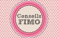 5 conseils FIMO