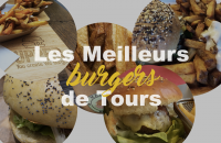 Top 5 des Burgers à Tours