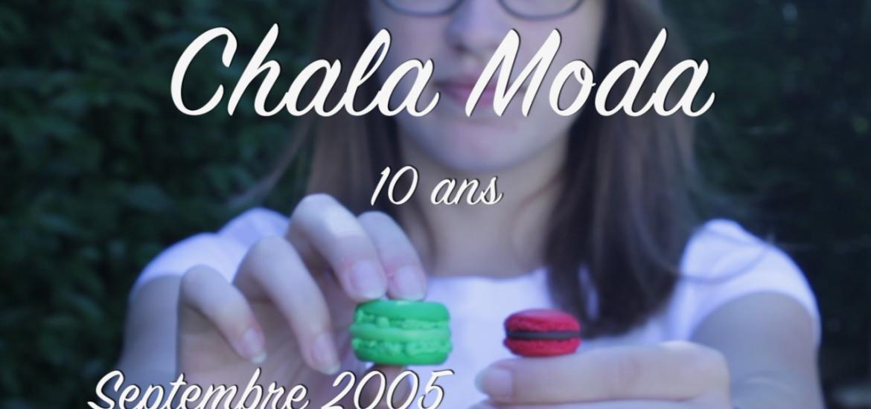 10 ans Chala Moda
