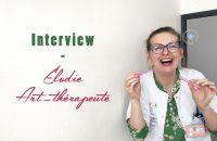 Art thérapeute - Rencontre avec Élodie
