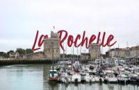City Break à La Rochelle